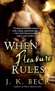 When Pleasure Rules Book Cover, written by J.K. Beck