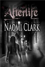 Afterlife Book Cover, written by Naomi Clark