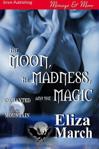The Moon, The Madness, and The Magic Book Cover, written by Eliza March