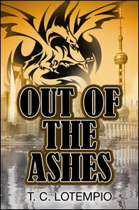 Out Of The Ashes eBook Cover, written by T. C. Lotempio