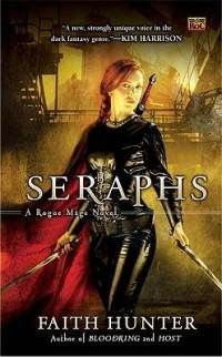 Seraphs: A Rogue Mage Novel Book Cover, written by Faith Hunter