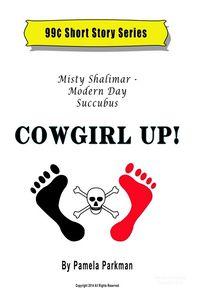 Misty Shalimar - Modern Day Succubus - Cowgirl Up! eBook Cover, written by Pamela Parkman
