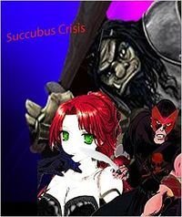 Succubus Crisis eBook Cover, written by Dou7g and Amanda Lash
