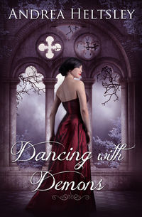 Dancing with Demons eBook Cover, written by Andrea Heltsley