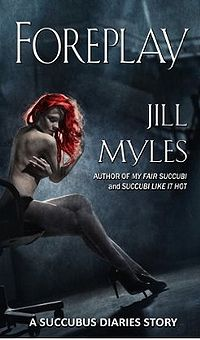 Foreplay eBook Cover, written by Jill Myles