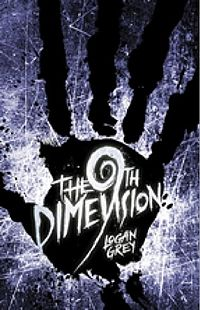 The 9th Dimension Book Cover, written by Logan Grey
