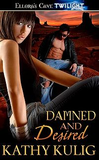 Damned and Desired Book Cover, written by Kathy Kulig