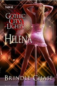 Gothic City Lights: Helena Book Cover, written by Brindle Chase