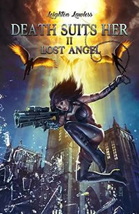 Death Suits Her 2: Lost Angel eBook Cover, written by Leighton Lawless