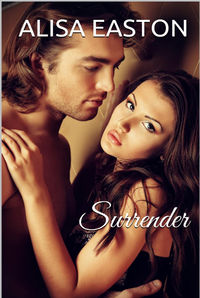 Surrender eBook Cover, written by Alisa Easton