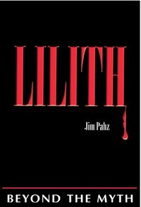 Lilith Book Cover, written by Jim Pahz