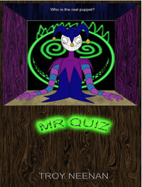 Mr. Quiz eBook Cover, written by Troy Neenan