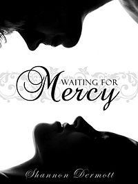 Waiting for Mercy eBook Cover, written by Shannon Dermott