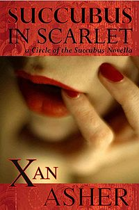 Succubus in Scarlet eBook Cover, written by Xan Asher