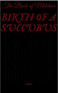 Birth of a Succubus eBook Cover, written by Aioshi