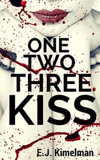 One, Two, Three Kiss Box Set eBook Cover, written by E.J. Kimelman and Emily Kimelman