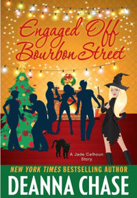 Engaged off Bourbon Street eBook Cover, written by Deanna Chase
