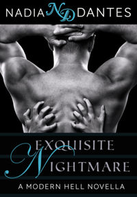 Exquisite Nightmare: An Erotic Horror Novella eBook Cover, written by Nadia Dantes