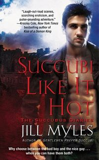 Succubi Like It Hot Book Cover, written by Jill Myles