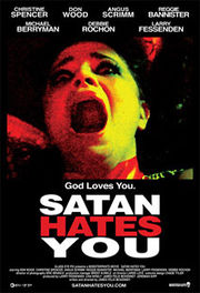 Promotional poster for the film Satan Hates You