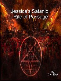 Jessica's Satanic Rite of Passage eBook Cover, written by Carl East