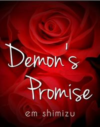 Demon's Promise eBook Cover, written by Em Shimizu