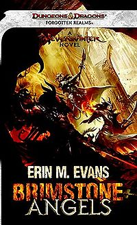 Brimstone Angels: A Forgotten Realms Novel Book Cover, written by Erin M. Evans