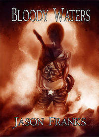Bloody Waters Book Cover, written by Jason Franks