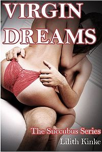 Virgin Dreams eBook Cover, written by Lilith Kinke