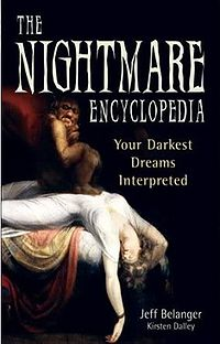 The Nightmare Encyclopedia Book Cover, written by Kirsten Dalley and Jeff Belanger