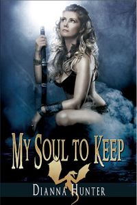My Soul to Keep eBook Cover, written by Dianna Hunter