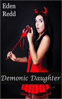 Demonic Daughter eBook Cover, written by Eden Redd