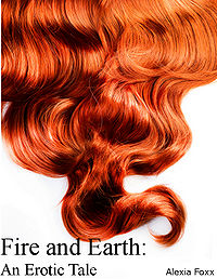 Fire and Earth eBook Cover, written by Alexia Foxx