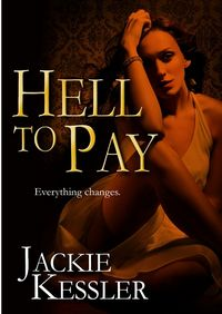 Hell To Pay eBook Cover, written by Jackie Kessler