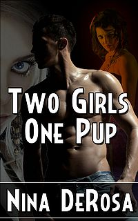 Two Girls, One Pup eBook Cover, written by Nina DeRosa