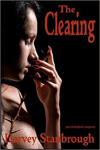 The Clearing eBook Cover, written by Harvey Stanbrough