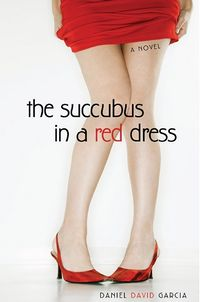 The Succubus in a Red Dress eBook Cover, written by Daniel Garcia