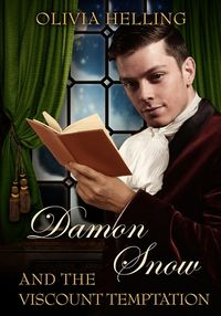 Damon Snow and the Viscount Temptation eBook Cover, written by Olivia Helling