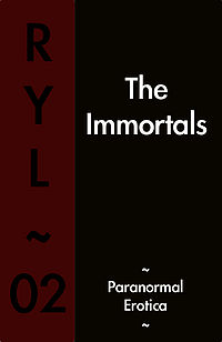 The Immortals eBook Cover, written by Ryl Zero