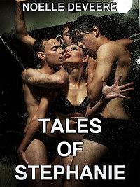 Tales of Stephanie: The Collection eBook Cover, written by Noelle DeVeere