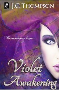 Violet Awakening eBook Cover, written by J.C Thompson