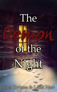 The Demon of the Night eBook Cover, written by John Dylena & Lana Hart