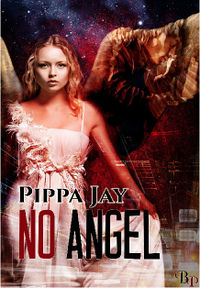 No Angel eBook Cover, written by Pippa Jay