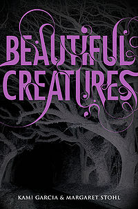 Beautiful Creatures Book Cover, written by Kami Garcia and Margaret Stohl