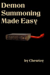 Demon Summoning Made Easy eBook Cover, written by Chew Toy