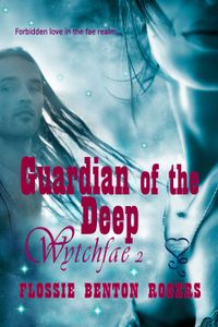 Guardian of the Deep eBook Cover, written by Flossie Benton Rogers