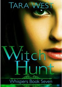 Witch Hunt eBook Cover, written by Tara West