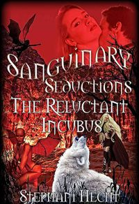 The Reluctant Incubus eBook Cover, written by Stephani Hecht