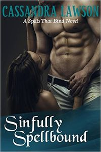Sinfully Spellbound Original eBook Cover, written by Cassandra Lawson