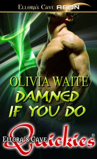 Damned If You Do eBook Cover, written by Olivia Waite